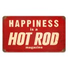 """Happiness Is A Hot Rod"" from our Hot Rod Magazine Collection"