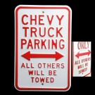 Chevy Truck Parking Sign
