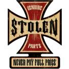 Stolen Parts Iron Cross Sign